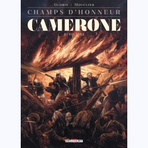 Champs d'honneur : Tome 4, Camerone - Avril 1863
