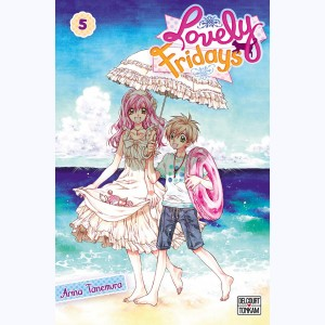 Lovely Fridays : Tome 5