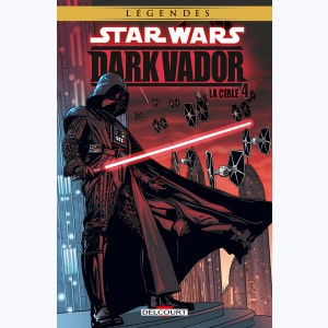 Star Wars - Dark Vador : Tome 4, La Cible