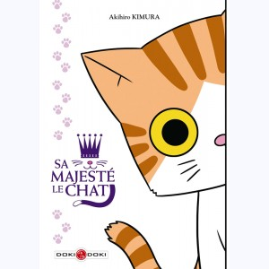 Sa majesté le chat : Tome 1
