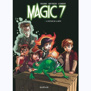 Magic 7 : Tome 3, Le retour de la bête