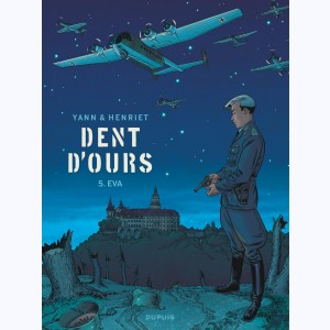 Dent d'ours : Tome 5, Eva