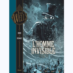 L'Homme invisible : Tome 1