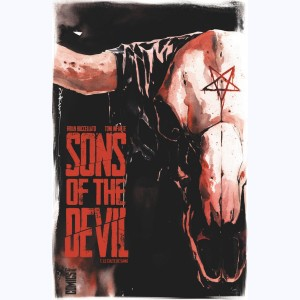 Sons of the devil : Tome 1, Le culte de sang