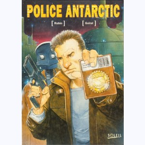 L'Enfer blanc : Tome 3, Police Antarctic