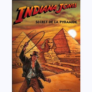 Indiana Jones : Tome 1, Le secret de la pyramide