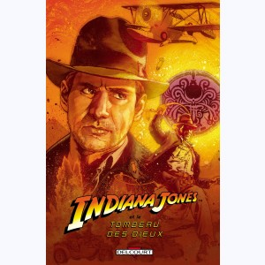 Indiana Jones : Tome 2, Le tombeau des dieux