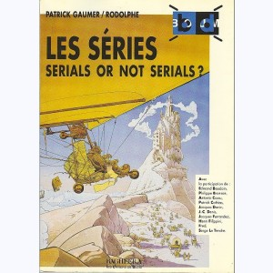 BD Boum, Les Séries - Serials or not serials ?