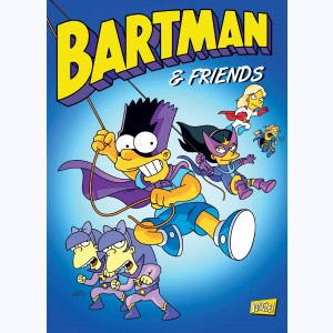 Bartman : Tome 6, Bartman and friends