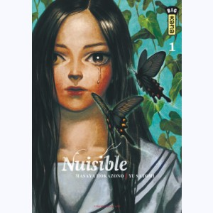 Nuisible : Tome 1