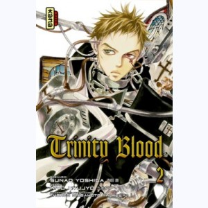 Trinity Blood : Tome 2