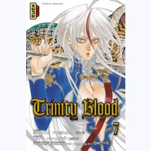 Trinity Blood : Tome 7