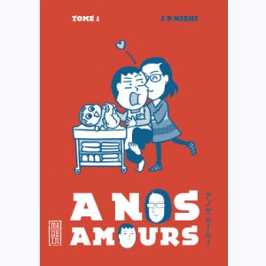 À nos amours : Tome 1