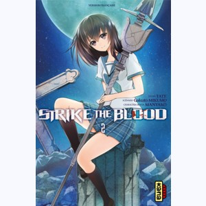 Strike the Blood : Tome 2