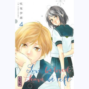 Love be loved Leave be left : Tome 4