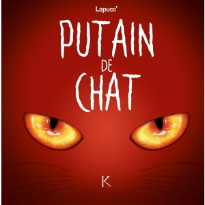 Putain de chat : Tome 2