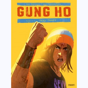 Gung Ho : Tome 3, Sexy Beast