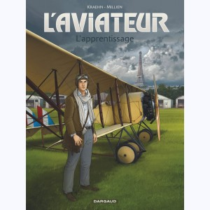 L'Aviateur : Tome 2, L'apprentissage
