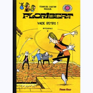 Floribert : Tome 2, Vade retro !