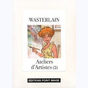 Ateliers d'artistes : Tome 2
