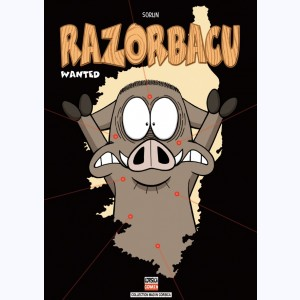 Razorbacu : Tome 6, Wanted