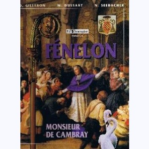 Fénelon, monsieur de Cambray