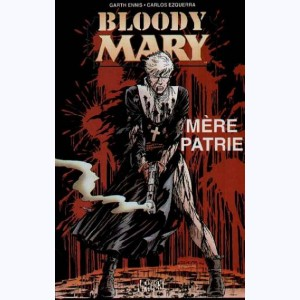 Bloody Mary (Ezquerra), Mère Patrie