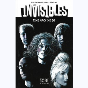 Les Invisibles (Jimenez) : Tome 2, Time Machine Go