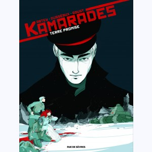 Kamarades : Tome 3, Terre promise