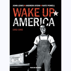 Wake up America : Tome 3, 1963-1965