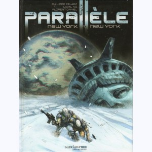 Parallèle : Tome 1, New York, New York