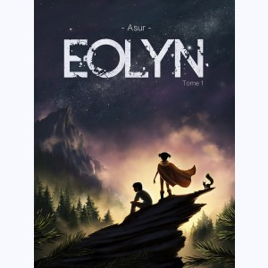 Eolyn : Tome 1