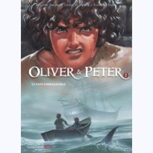 Oliver & Peter : Tome 2, Le pays inimaginable