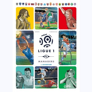 Ligue 1 Managers : Tome 1, Ouverture