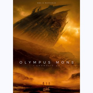 Olympus Mons : Tome 1, Anomalie Un