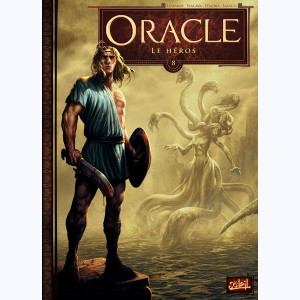 Oracle : Tome 8, Le Héros