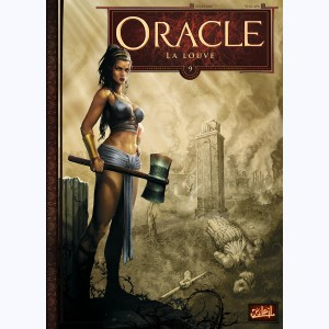 Oracle : Tome 9, La Louve