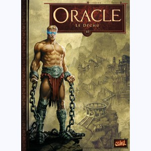 Oracle : Tome 10, Le Déchu