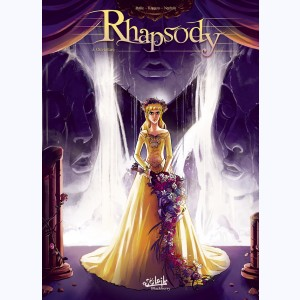 Rhapsody : Tome 3, Ouverture