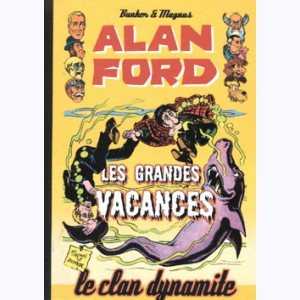 Alan Ford : Tome 7, Les grandes vacances