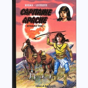 Capitaine Apache : Tome 5, Intégrale