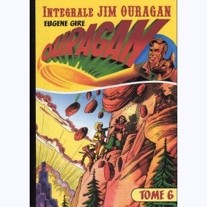 Jim Ouragan : Tome 6, Intégrale