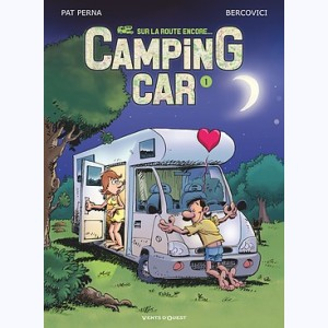 Camping Car : Tome 1