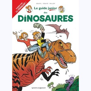 Les Guides Junior : Tome 19, Les Dinosaures