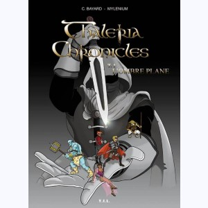 Thaleria Chronicles : Tome 1, l'ombre plane