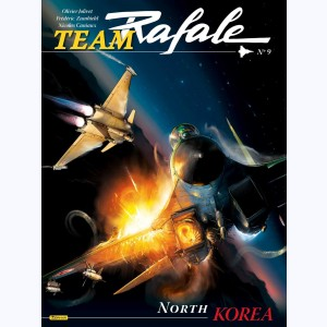 Team Rafale : Tome 9, North Korea