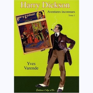Harry Dickson Aventures Inconnues : Tome 1