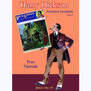 Harry Dickson Aventures Inconnues : Tome 2