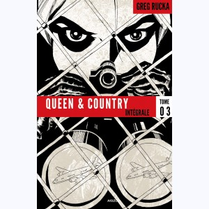 Queen & Country : Tome 3, Intégrale