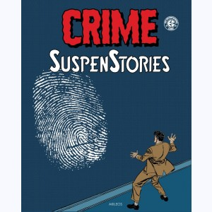 Crime SuspenStories : Tome 3